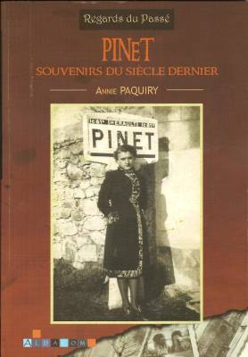 Highlight for Album: Le Livre d'Annie PAQUIRY sur la Mémoire de Pinet