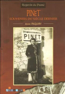 Photo-titre pour cet album: Le Livre d'Annie PAQUIRY sur la Mémoire de Pinet